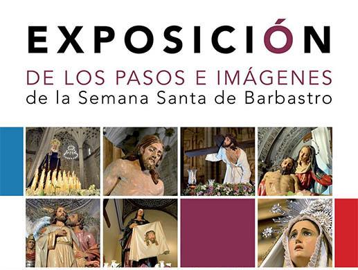Exposición de los pasos e imágenes de la Semana Santa de Barbastro