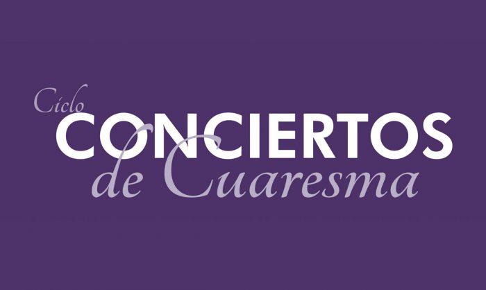 Conciertos de Cuaresma 2020