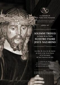 Cartel Solemne Triduo en honor de su Titular Nuestro Padre Jesús Nazareno 2021